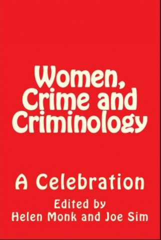 Women Crime & Criminology - A Celebration